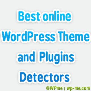 Best online WordPress Theme Detectors