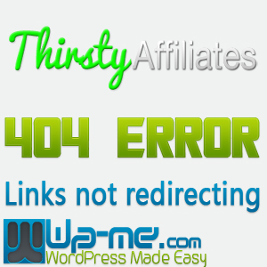 Links not redirecting 404 error in Thirsty Affiliates plugin