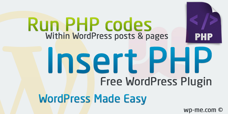 Insert PHP WordPress Plugin