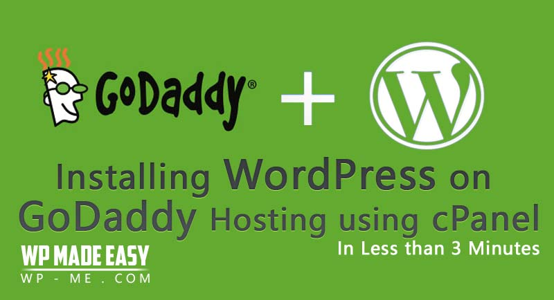 Install WordPress on GoDaddy Hosting using cPanel