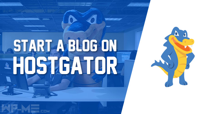 Start a WordPress Blog on HostGator
